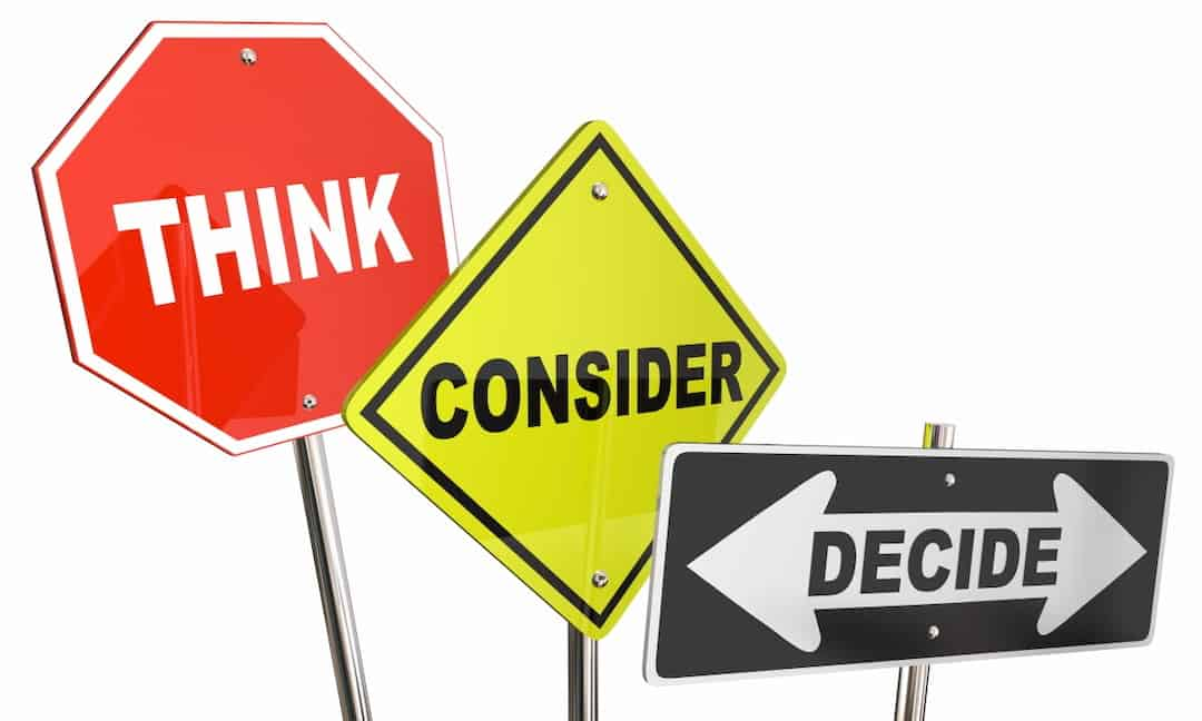 Think, consider and decide signs